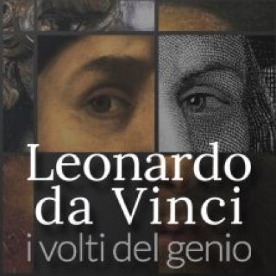 Leonardo Da Vinci I Volti di un Genio