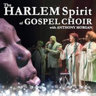 The Harlem Spirit Of Gospel Choir with Anthony Morgan