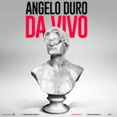 Angelo Duro - Da Vivo