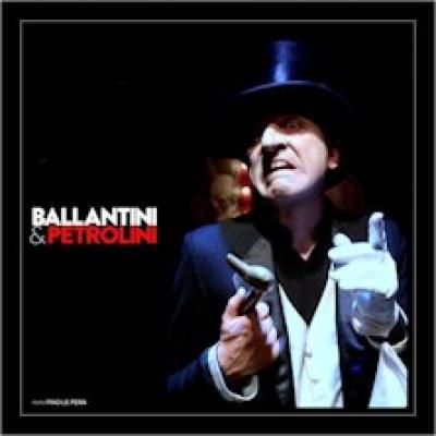 Ballantini e Petrolini