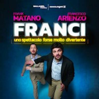 Frank Matano e Francesco Arienzo