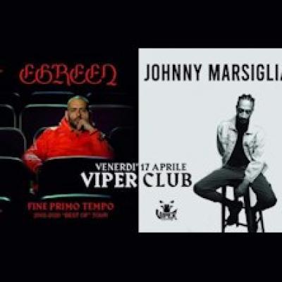 Egreen e  Johnny Marsiglia
