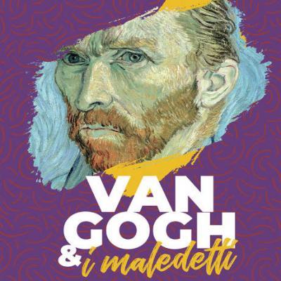 Van Gogh e i maledetti, emotion exhibition - locandina mostra Firenze 2020