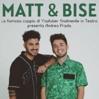 Matt e Bise