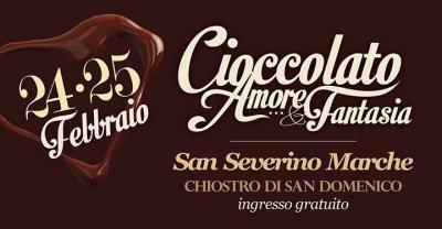 Cioccolato Amore & Fantasia - S. Severino Marche (MC) - 24-25 febbraio