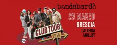 Bandabardò - Brescia - 23 marzo