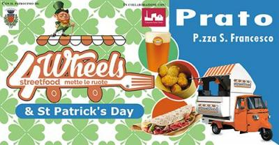 Streetfood 4wheels & St. Patrick's Day - Prato - 16-18 marzo 2018
