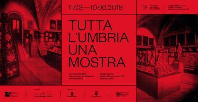 Tutta l'Umbria una mostra - Perugia - marzo-giugno 2018