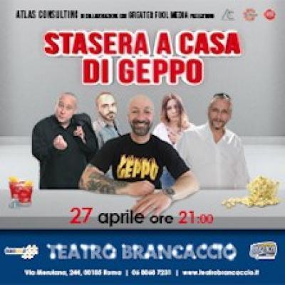 Stasera a casa di Geppo - Roma - 27 aprile