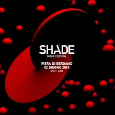 Shade Music Festival 2018 - Bergamo - 2 giugno