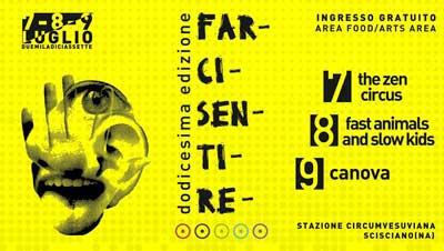 FarciSentire Festival 2017, Scisciano, dal 7 al 9 luglio 2017.