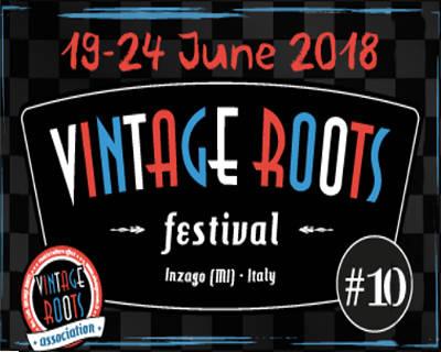 Vintage Roots Festival - Inzago (MI) - dal 19 al 24 giugno