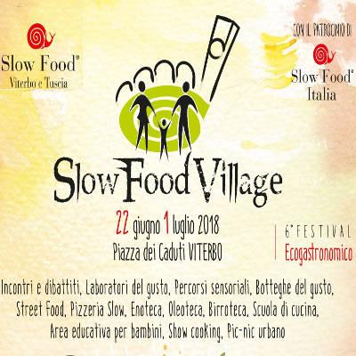 Slow Food Village a Viterbo - dal 22 giugno al luglio