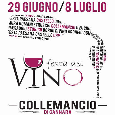 Festa del vino a Collemancio di Cannara (PG) - dal 29 al 8 luglio