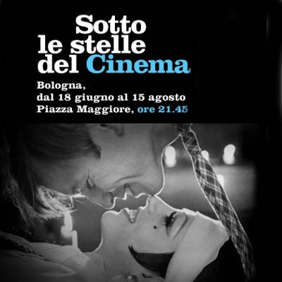 Sotto le Stelle del Cinema 2018, sere d'estate a Bologna