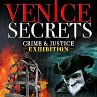 Venice Secrets, Crime & Justice - Venezia - fino al 30 settembre