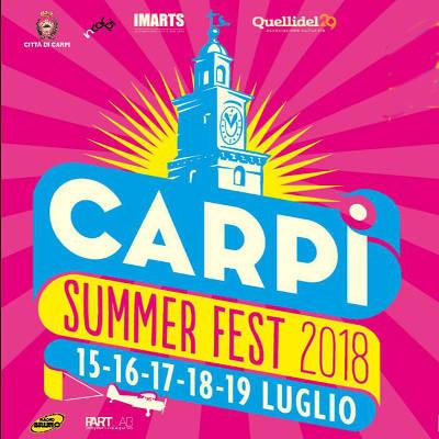 Carpi Summer Fest - Carpi (MO) - dal 15 al 19 luglio