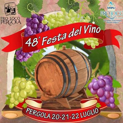 Festa del Vino - Pergola (PU) - dal 20 al 22 luglio