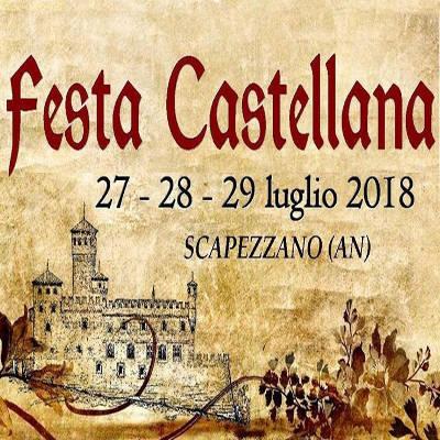 Festa Castellana, un tuffo nella storia - Scapezzano (AN) - 27-29 luglio