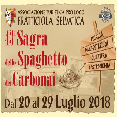 Sagra dello spaghetto dei carbonai - Fratticiola (PG) - 20-29 luglio
