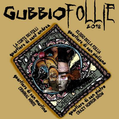 GubbioFollie 2018, immagine locandina