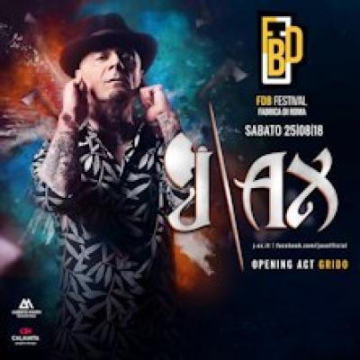 J-Ax + Grido - Fabrica di Roma (VT) - 25 agosto