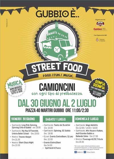 Gubbio è... Street Food, dal 30 giugno al 2 luglio 2017. © Gubbio è