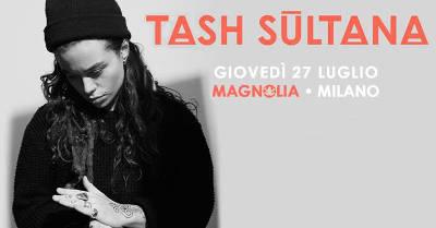 locandina Tash Sultana in concerto a Milano al Circolo Magnolia