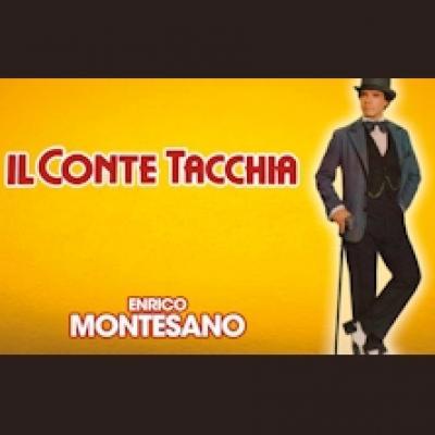 Enrico Montesano in 'Il Conte Tacchia' - Parma - 12 e13 febbraio