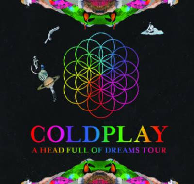 Coldplay - A Head Full Of Dreams Tour