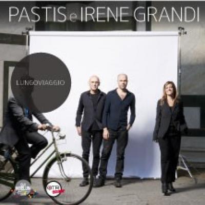 Pastis e Irene Grandi