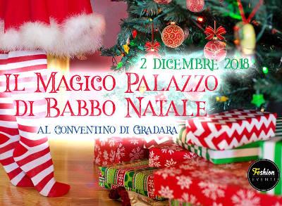 Il Magico Palazzo di Babbo Natale al Conventino di Gradara il 2 dicembre 2018.