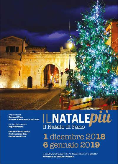 Il Natale Più, il Natale di Fano, edizione 2018, dal 1° dicembre 2018 al 06 gennaio 2019. © Il Natale Più / Pro Loco Fano.