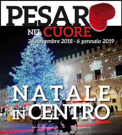 Pesaro nel Cuore - fino al 06 gennaio 2019