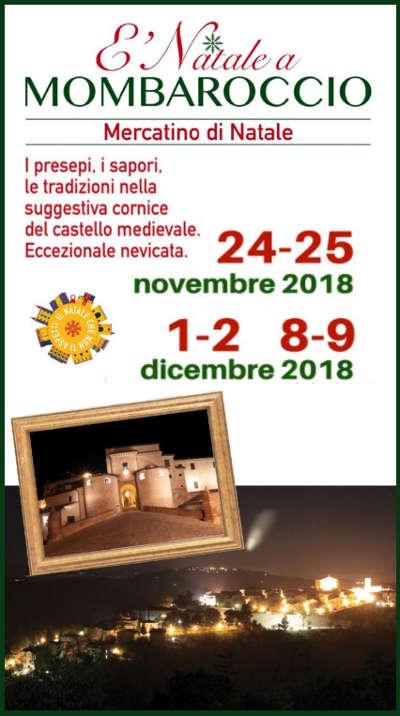 Natale a Mombaroccio, 17^ edizione: 24-25 novembre 2018, 01-02-08-09 dicembre 2018. © Pro Loco Mombaroccio