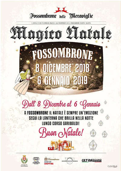 Il Magico Natale a Fossombrone - 08 dicembre 2018 - 06 gennaio 2019