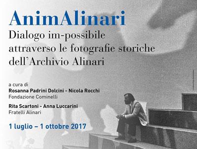 AnimAlinari, dialogo im-possibile - luglio-ottobre 2017