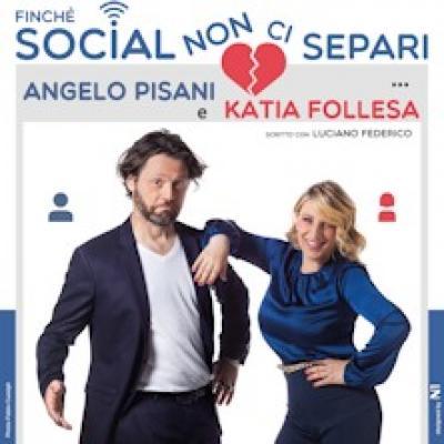 Katia Follesa e Angelo Pisani in Finché Social non ci separi - Milano - 25 marzo