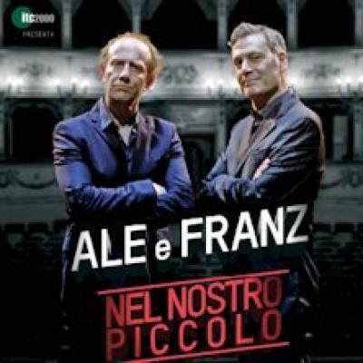 Nel Nostro Piccolo, Ale e Franz - Milano - 21 e 22 gennaio