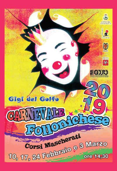 Carnevale Follonichese 2019. Carri mascherati 10-17-24 febbraio e 3 marzo 2019. © Carnevale Follonichese.