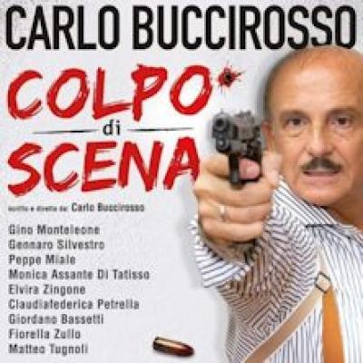 Colpo di scena con Calro Buccirosso, locandina