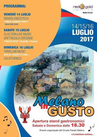Melano in Gusto 2017. Dal 14 al 16 luglio 2017 in frazione Melano, Fabriano.