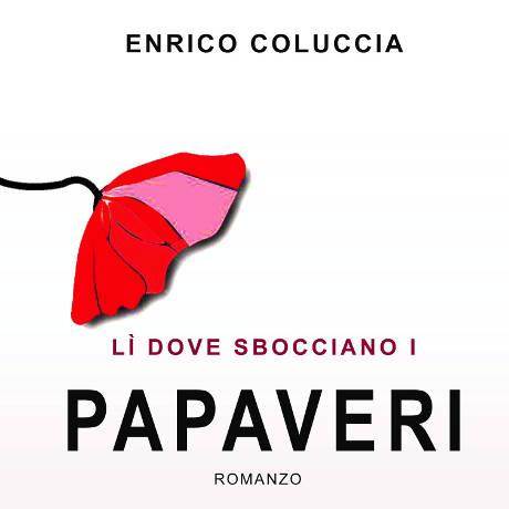 'Li dove sbocciano i papaveri' di Enrico Coluccia - Bari - 19 marzo