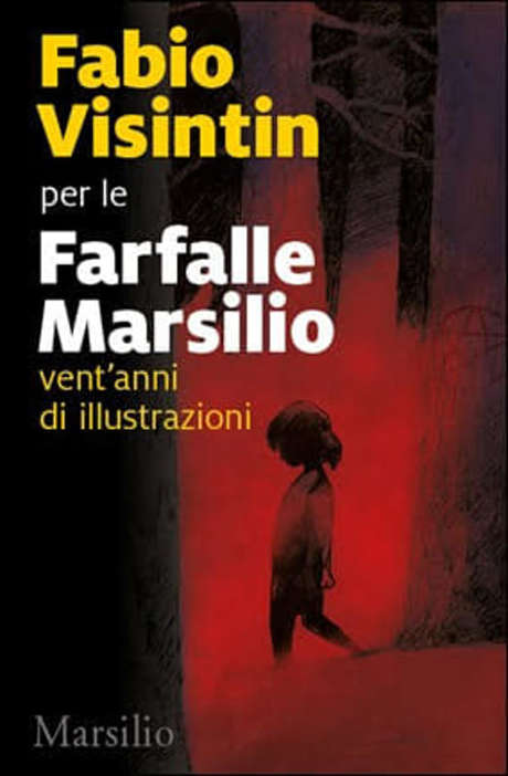 Farfalle Marsilio. Illustrazioni di Fabio Visintin. Dal primo al 28 aprile 2019 a Torino presso LaFeltrinelli Express - Stazione Porta Nuova. © Marsilio.
