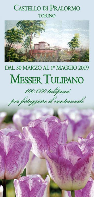 Messer Tulipano 2019, 20^ edizione. Castello di Pralormo, Torino, dal 30 marzo al 1° maggio 2019. © Messer Tulipano / Castello di Pralormo.