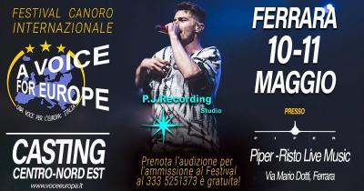 A Voice for Europe - Ferrara - 10 e 11 maggio