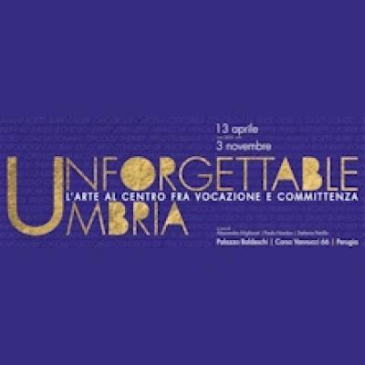 Unforgettable Umbria - Perugia - fino al 3 novembre