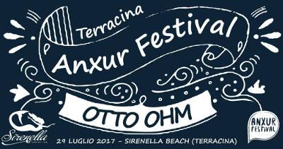 locandina serata Otto Ohm - Anxur Festival 2017 estate
