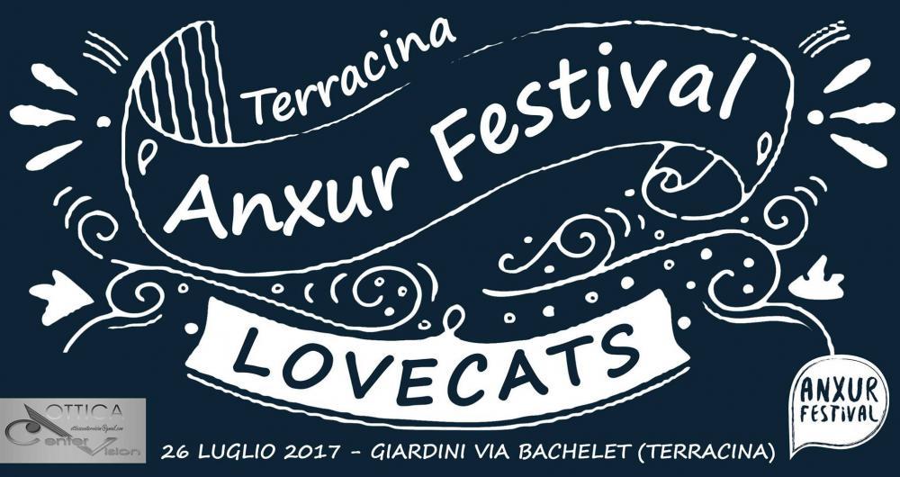 locandina serata Lovecats - Anxur Festival 2017 estate