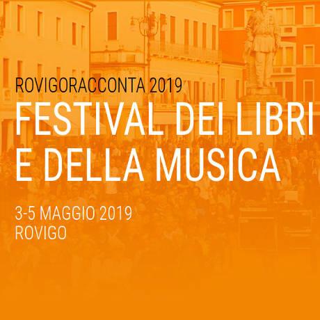 Rovigoracconta 2019, Festival dei libri e della musica